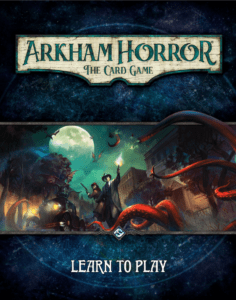 How to Play Arkham Horror Card Game Rules